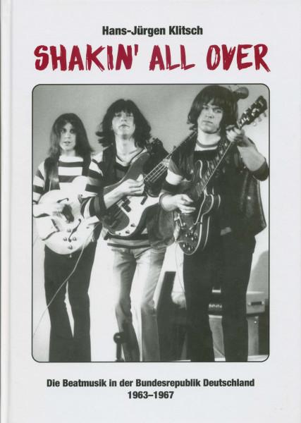 Shakin' All Over - Die Beatmusik in der Bundesrepublik Deutschland 1963-1967