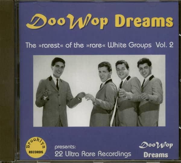 Doo Wop Dreams - Rare White Groups Vol.2
