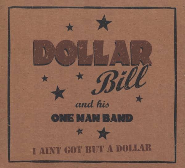 I Ain't Got But A Dollar (2011)