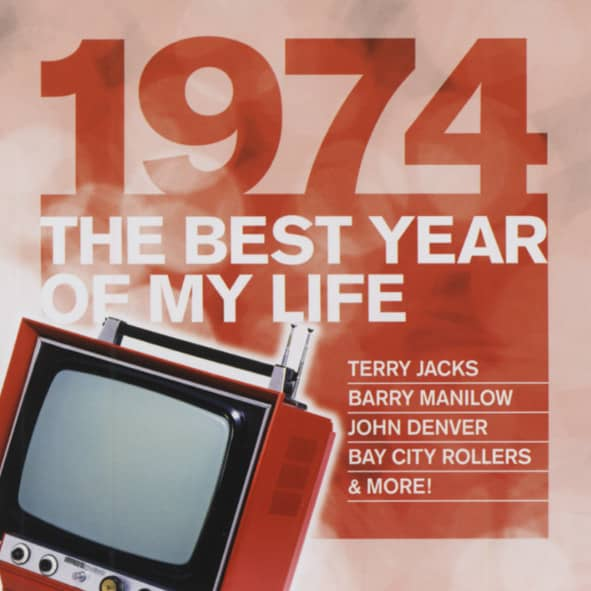 1974 The Best Year Of My Life
