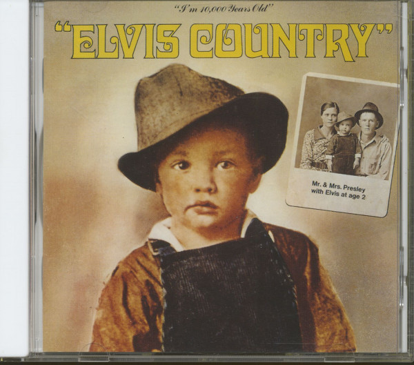 Elvis Country - I'm 10.000 Years Old (CD, DE Version)