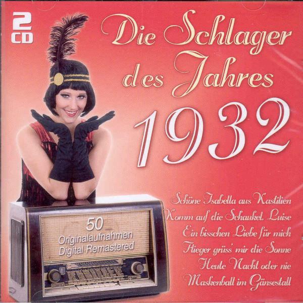 Die Schlager des Jahres 1932 (2-CD)