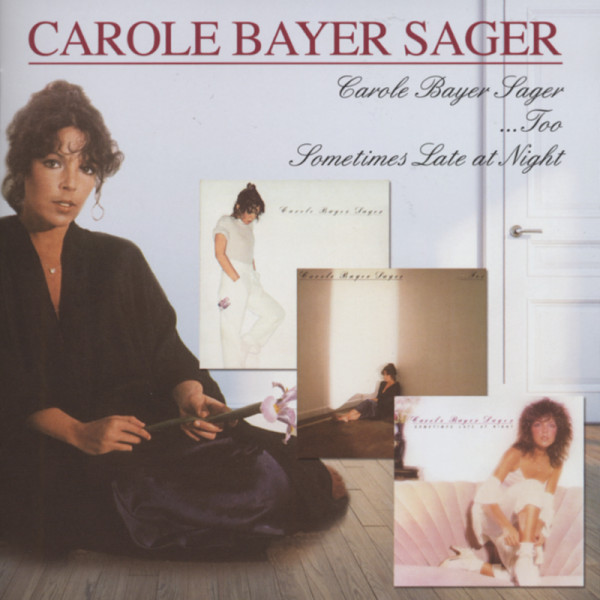 Carole Bayer Sager - Too - Sometimes Late .(2-CD)