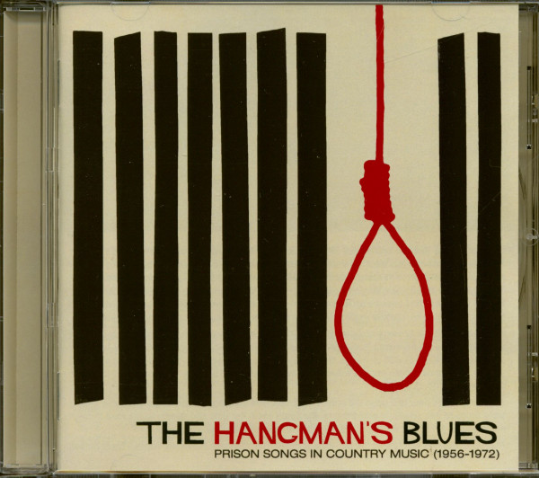 The Hangman's Blues: Prison Song In Country Music 1959-1972 (CD)