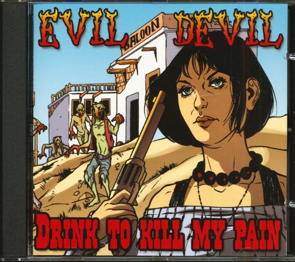 Drink To Kill My Pain (CD)