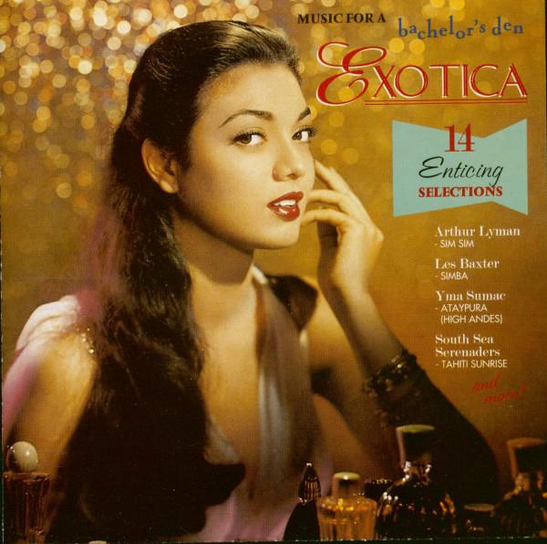 Music For A Bachelor's Den Vol.2 - Exotica (CD)