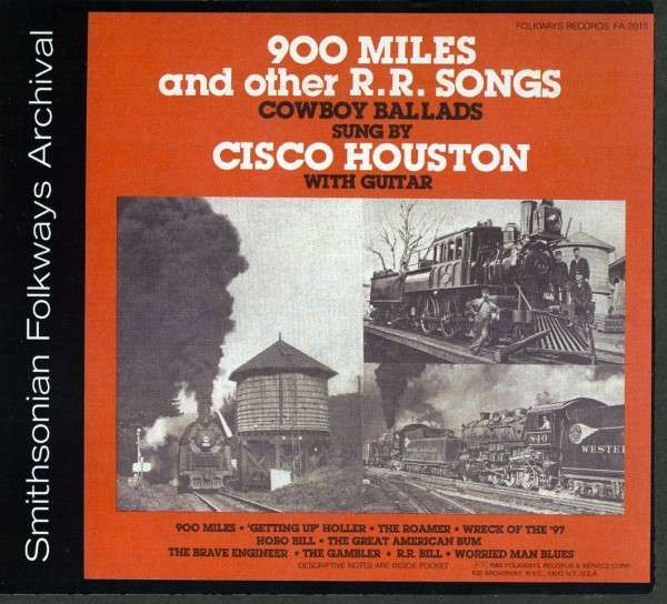 900 Miles And Other Railroad Songs