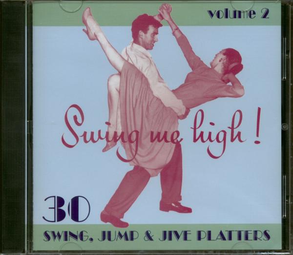 Swing Me High ! Swing, Jump & Jive Vol.2