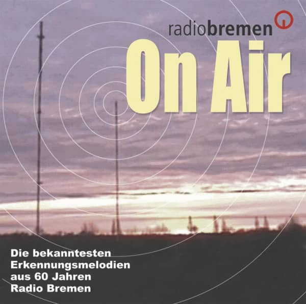 On Air - Erkennungsmelodien Radio Bremen 1