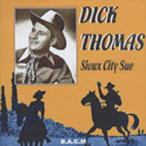Sioux City Sue (1944-53)