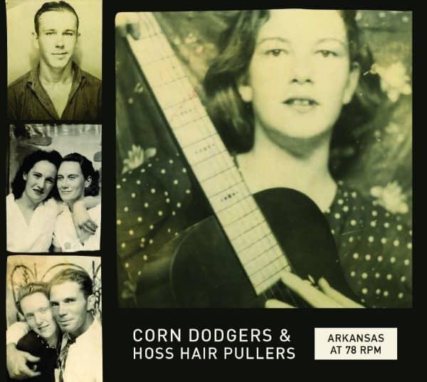 Arkansas at 78 RPM: Corn Dodgers & Hoss Hair