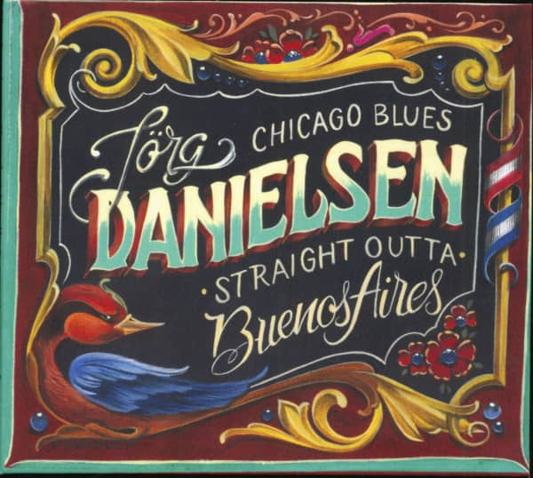 Chicago Blues Straight Outta Buenos Aires (CD)