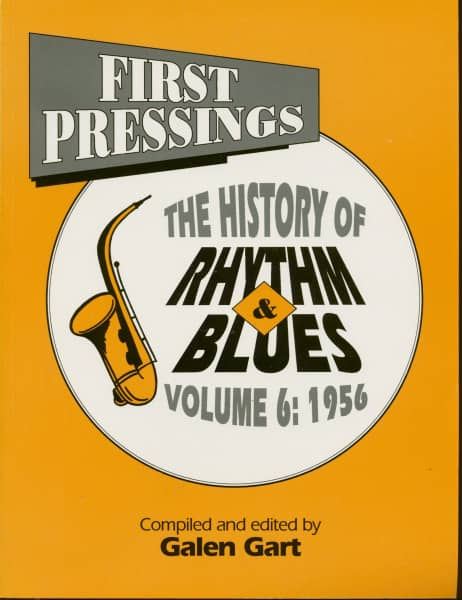 First Pressings - The History of Rhythm & Blues Vol.6: 1956