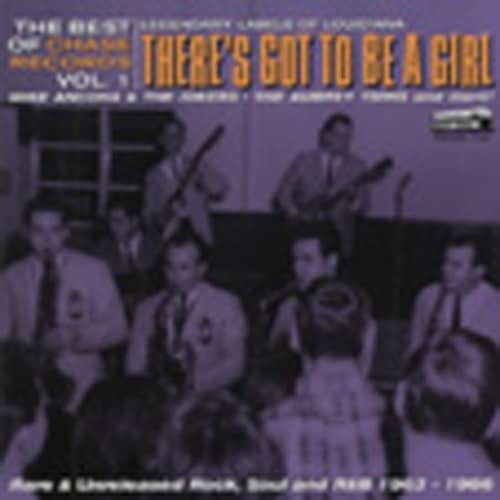 There's Got To Be A Girl: The Best Of Chase