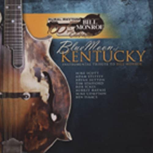 Blue Moon Of Kentucky: Instrumental Tribute T