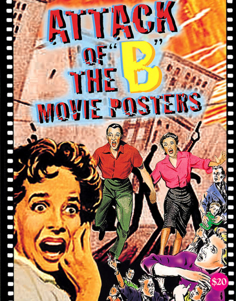 Hershenson, Bruce - Attack Of The B Movie Posters