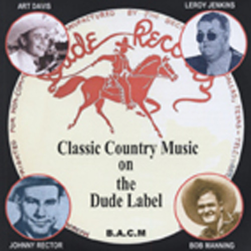 The Dude Label (Jim Beck) Of Dallas 1947-50