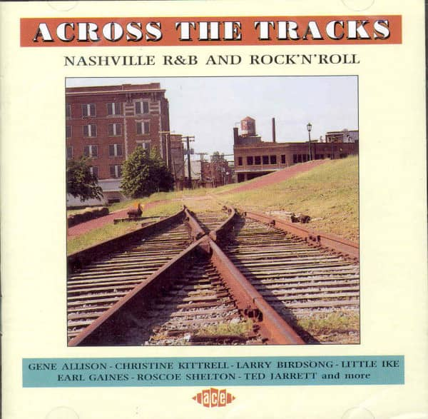 Across The Tracks - Nashville R&B And Rock &