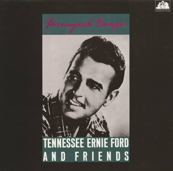 Farmyard Boogie - Tennessse Ernie Ford And Friends (LP)