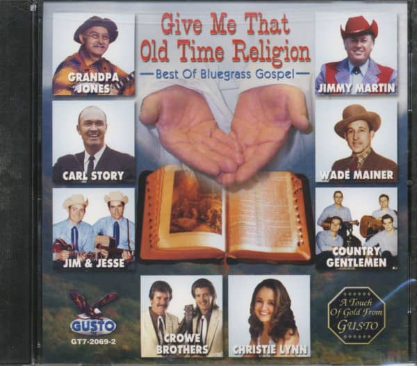 Give Me That Old Time Religion - Best Of Bluegrass Gospel (CD)