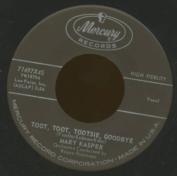 Toot, Toot, Tootsie, Goodbye - My Last Goodbye (7inch, 45rpm, BC)