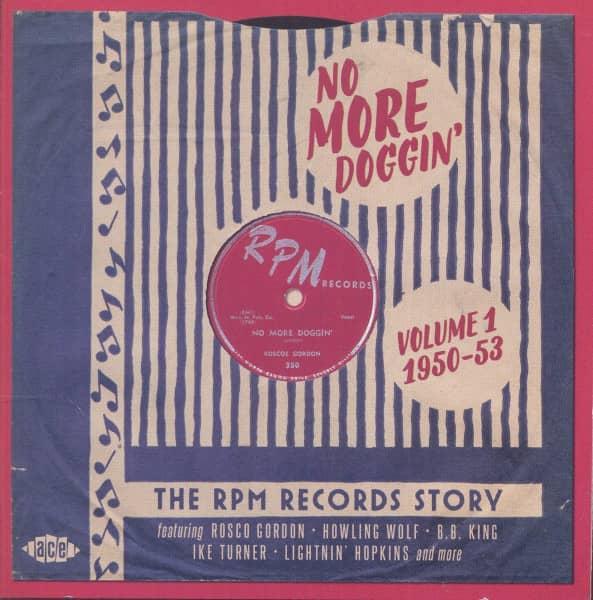 No More Doggin' - The RPM Records Story Vol.1 1950-53 (2-CD)