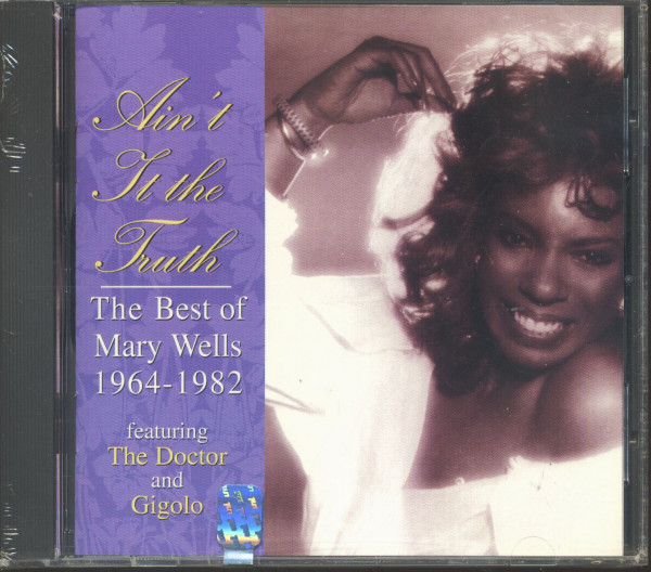 Ain't It The Truth - The Best Of Mary Wells 1964-1982 (CD)