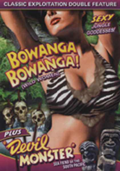 Bowanga, Bowanga (1941) - Devil Monster (1946)