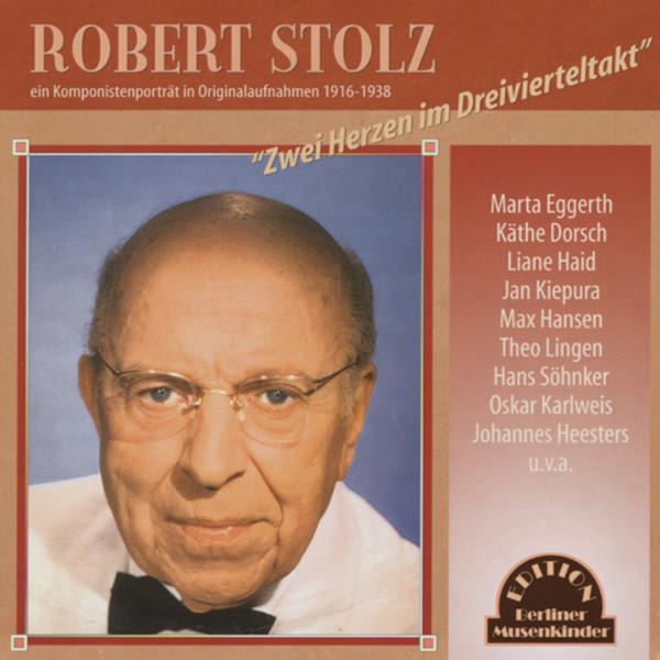 Robert Stolz Portrait - Zwei Herzen im Dreivi