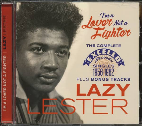 I'm A Lover Not A Fighter - The Complete Excello Singles 1956-1962 (CD)