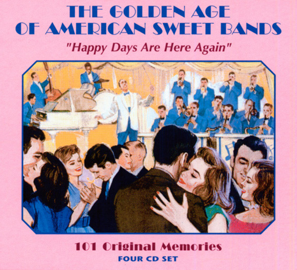 Golden Age Of American Sweet Bands 4-CD