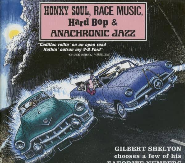 GilbertHonky Soul, Race Music, Hard Bop & Anachronic Jazz (CD)