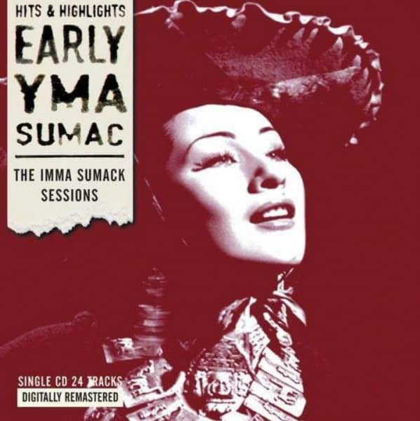 Early Yma Sumac: The Imma Sumac Sessions