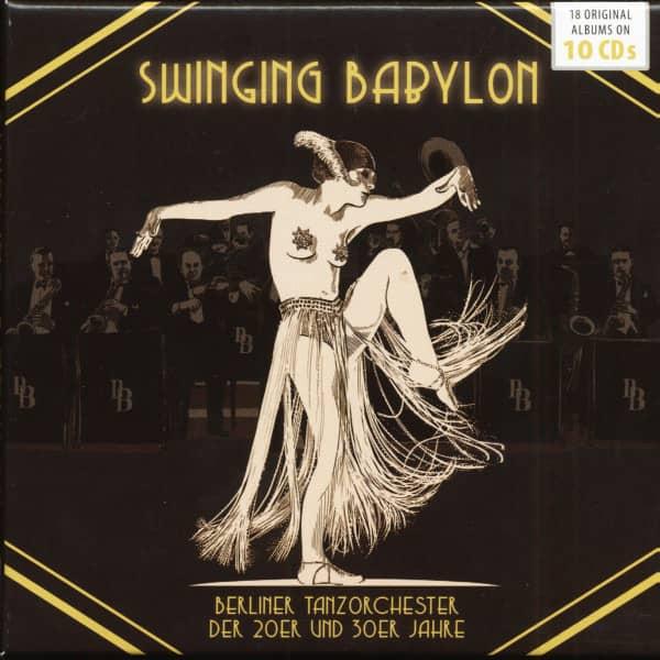 Swinging Babylon - Berlin Dance Bands From The 1920s & 1930s (10-CD)