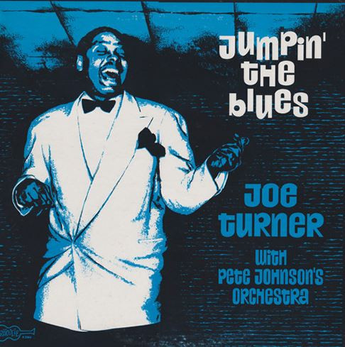 Joe Turner With Pete Johnson's Orchestra - Jumpin' The Blues (LP)