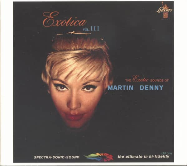 Exotica Vol.3 - The Exotic Sounds Of Martin Denny (CD)