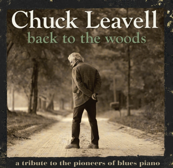 LEAVELL, Chuck Back To The Woods
