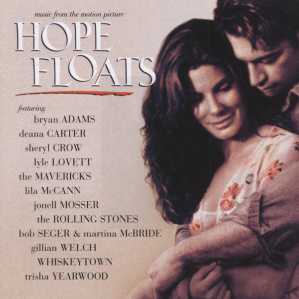 Hope Floats - Soundtrack...plus