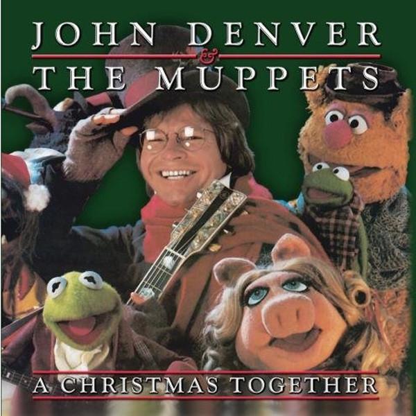 DENVER, John & The Muppets Christmas Together