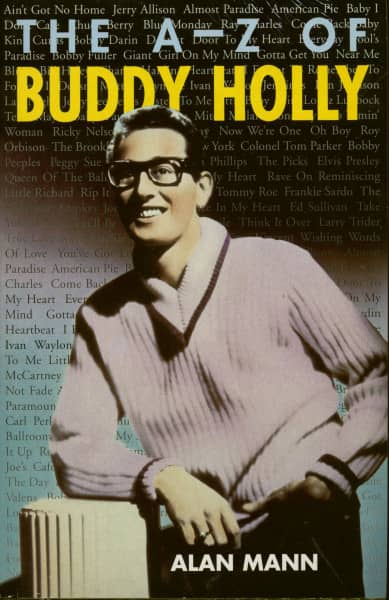 The A-Z Of Buddy Holly - Alan Mann