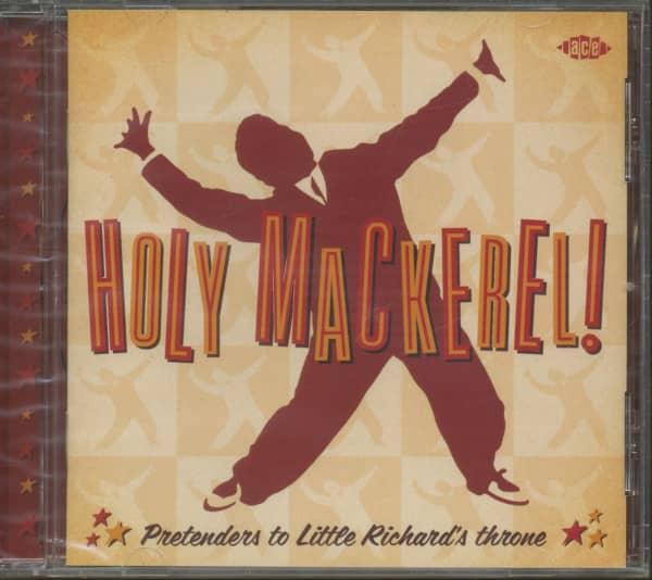Holy Mackerel - Pretenders To Little Richard's Throne
