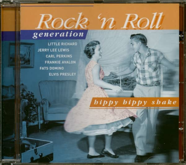 Rock 'N Roll Generation - Hippy Hippy Shake (CD)