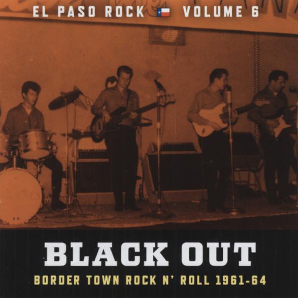 Vol.6, El Paso Rock - Black Out