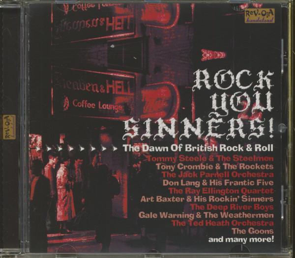Rock You Sinners - The Dawn Of British Rock 'n' Roll (CD)