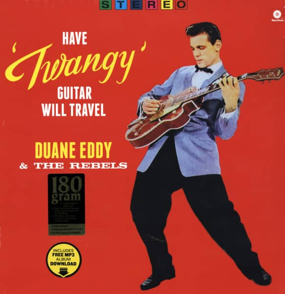 Have Twangy Guitar Will Travel (1958) Limited Edition (180g)