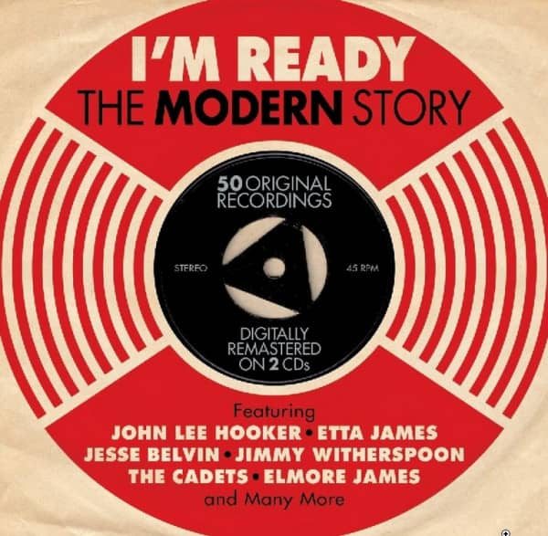 I'm Ready - The Modern Records Story 2-CD