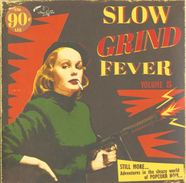 Slow Grind Fever Vol.5 (LP)