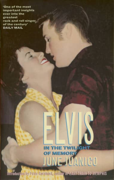 Elvis In The Twilight Of Memory by June Juanico