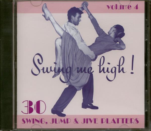 Swing Me High ! Swing, Jump & Jive Vol.4