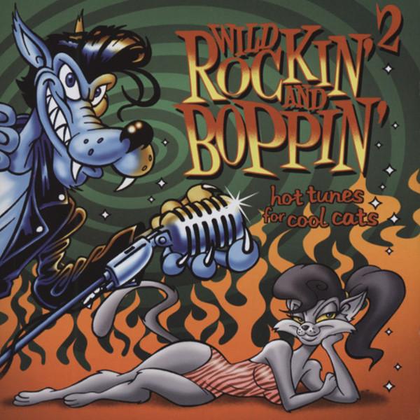 Vol.2, Wild Rockin' And Boppin'